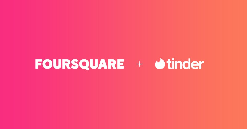 FOURSQUARE PARTNERS WITH TINDER FOR NEWFEATURES