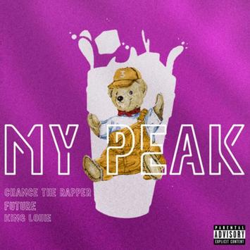 FUTURE, CHANCE THE RAPPER & KING LOUIE – MY PEAK