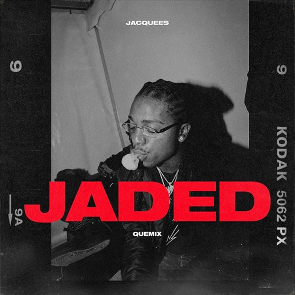 JACQUEES – JADED (QUEMIX)